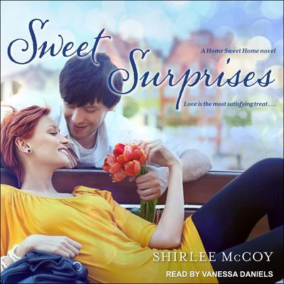 Sweet Surprises Audiobook, by Shirlee McCoy