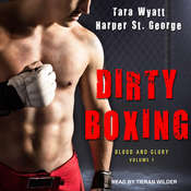 Dirty Boxing Audiobook, by Tara Wyatt, Harper St. George