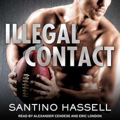 Illegal Contact Audiobook, by Santino Hassell