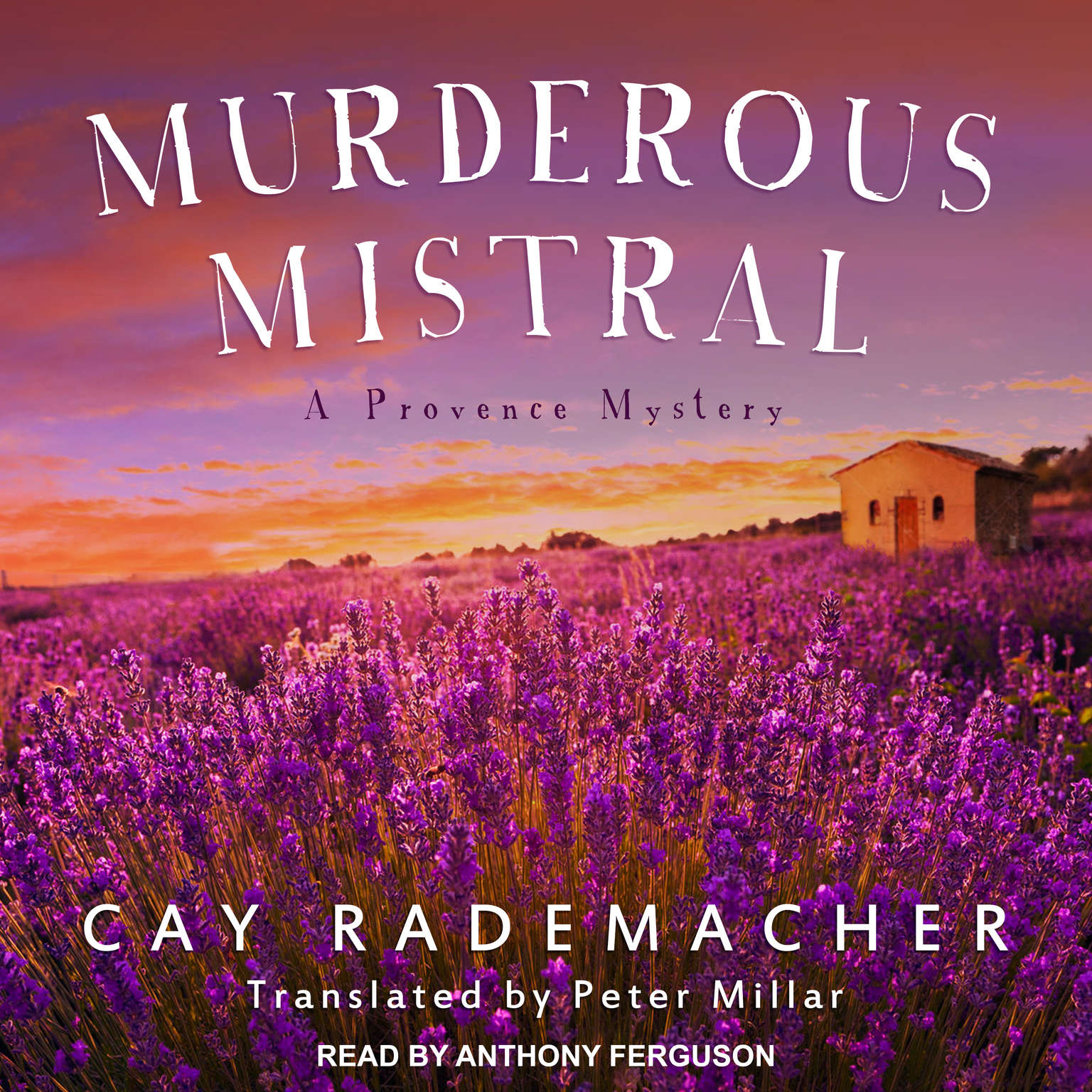 Murderous Mistral: A Provence Mystery Audiobook, by Cay Rademacher