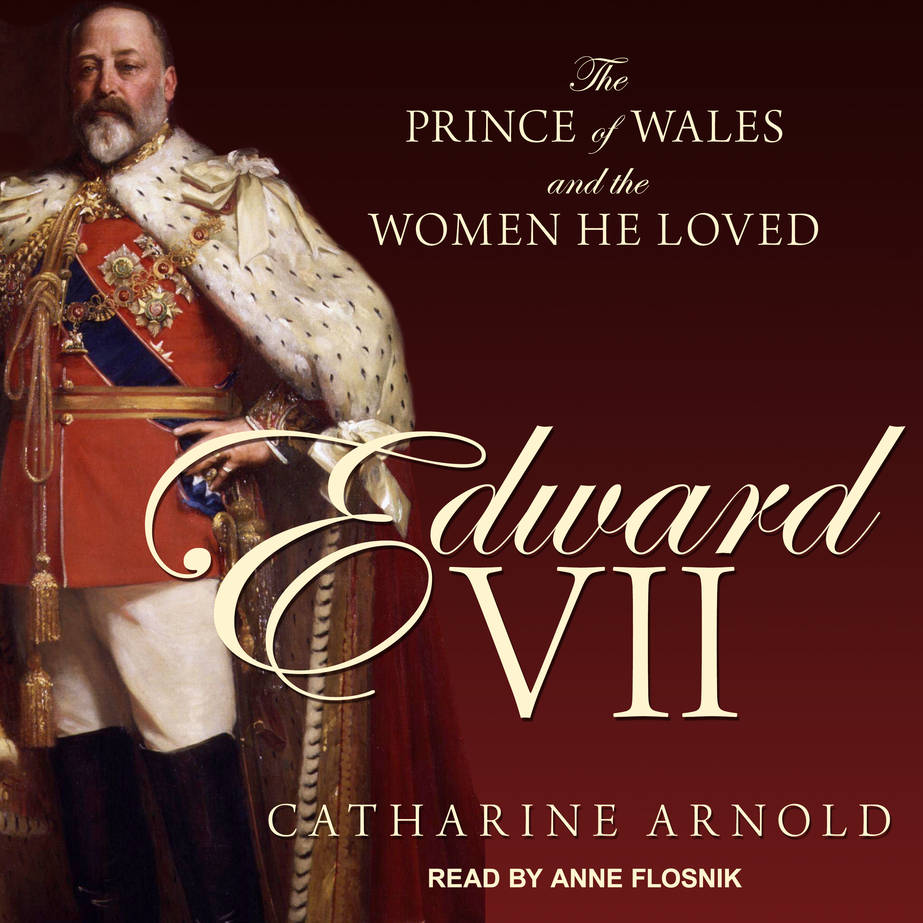 Printable Edward VII: The Prince of Wales and the Women He Loved Audiobook Cover Art
