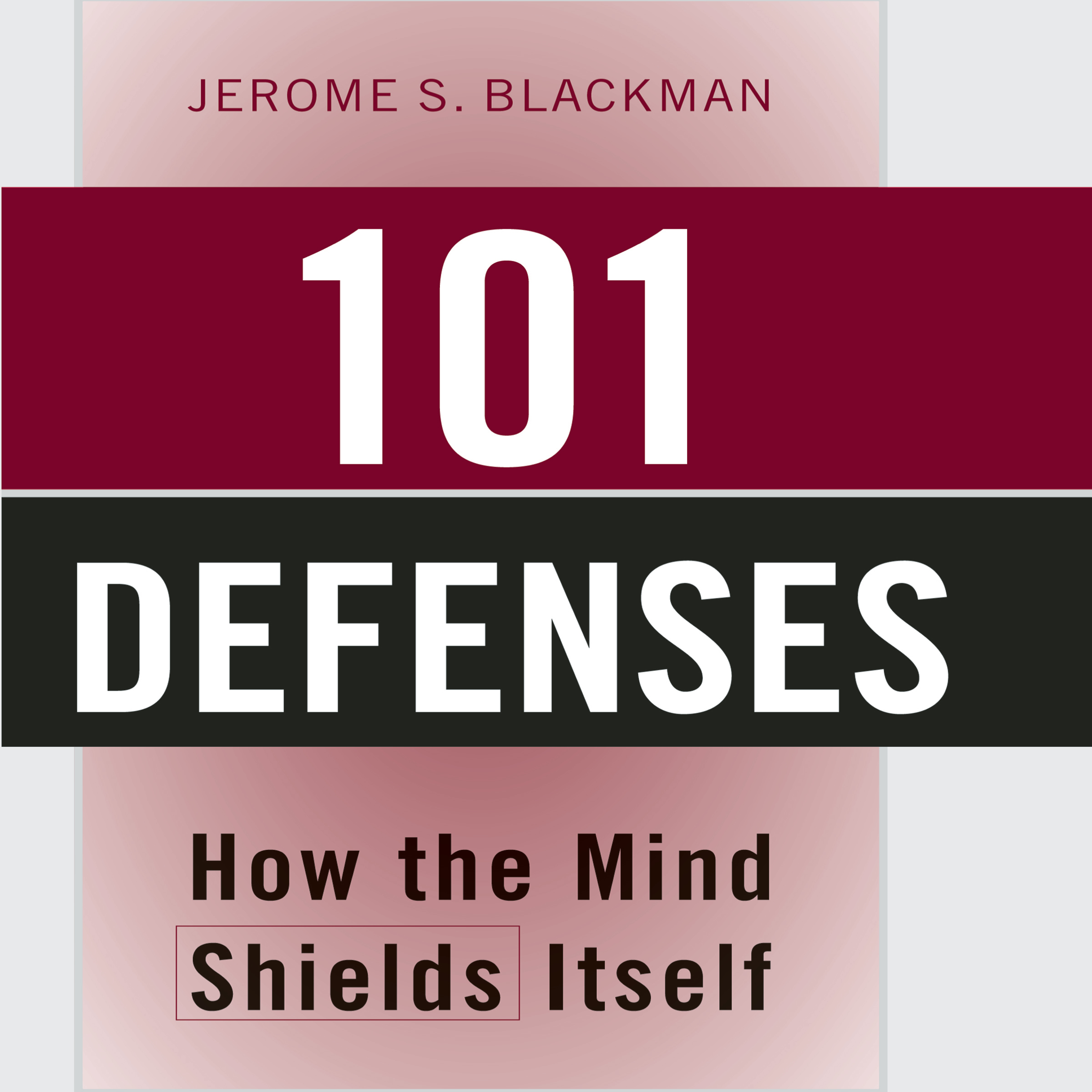 Printable 101 Defenses: How the Mind Shields Itself Audiobook Cover Art