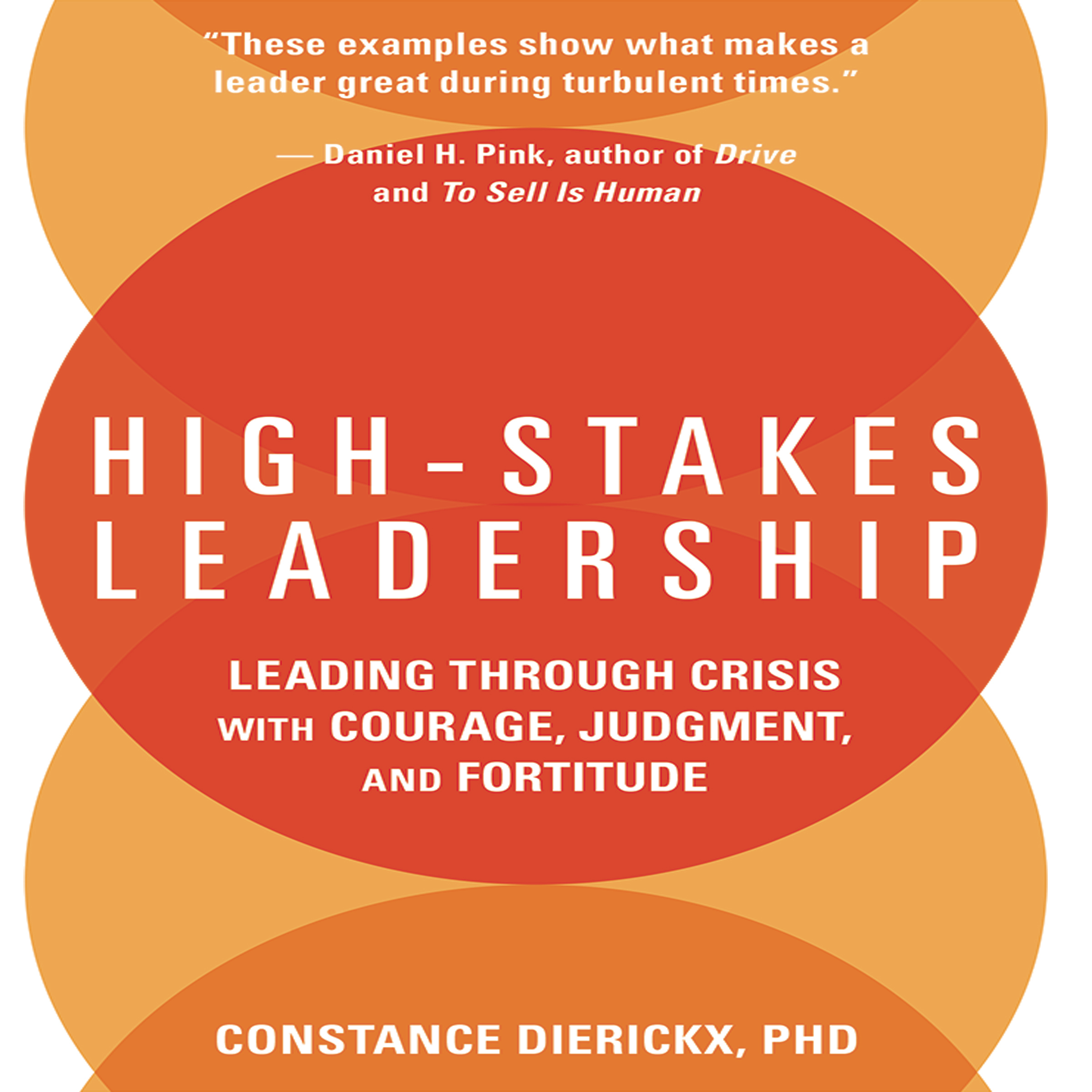 Printable High-Stakes Leadership: Leading Through Crisis with Courage, Judgment, and Fortitude Audiobook Cover Art