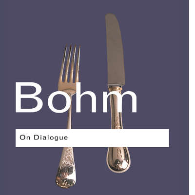 On Dialogue: 2nd Edition Audiobook, by David Bohm