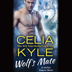Wolfs Mate: A Paranormal Shifter Romance Audiobook, by Celia Kyle