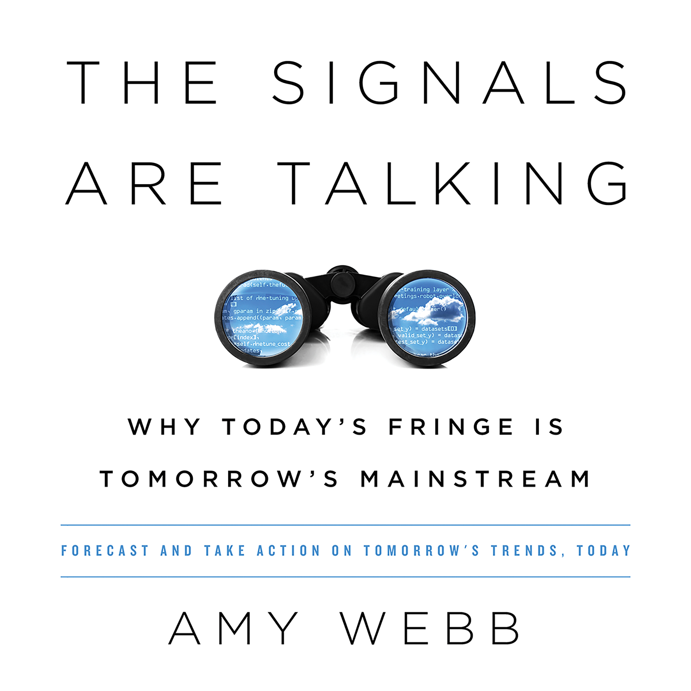 Printable The Signals Are Talking: Why Today's Fringe Is Tomorrow's Mainstream Audiobook Cover Art