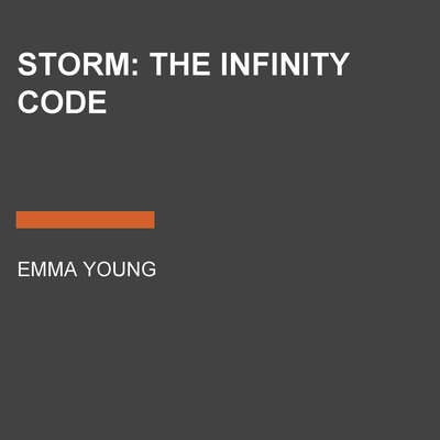 STORM: The Infinity Code Audiobook, by Emma Young