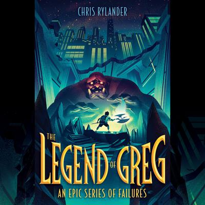 The Legend of Greg Audiobook, by Chris Rylander