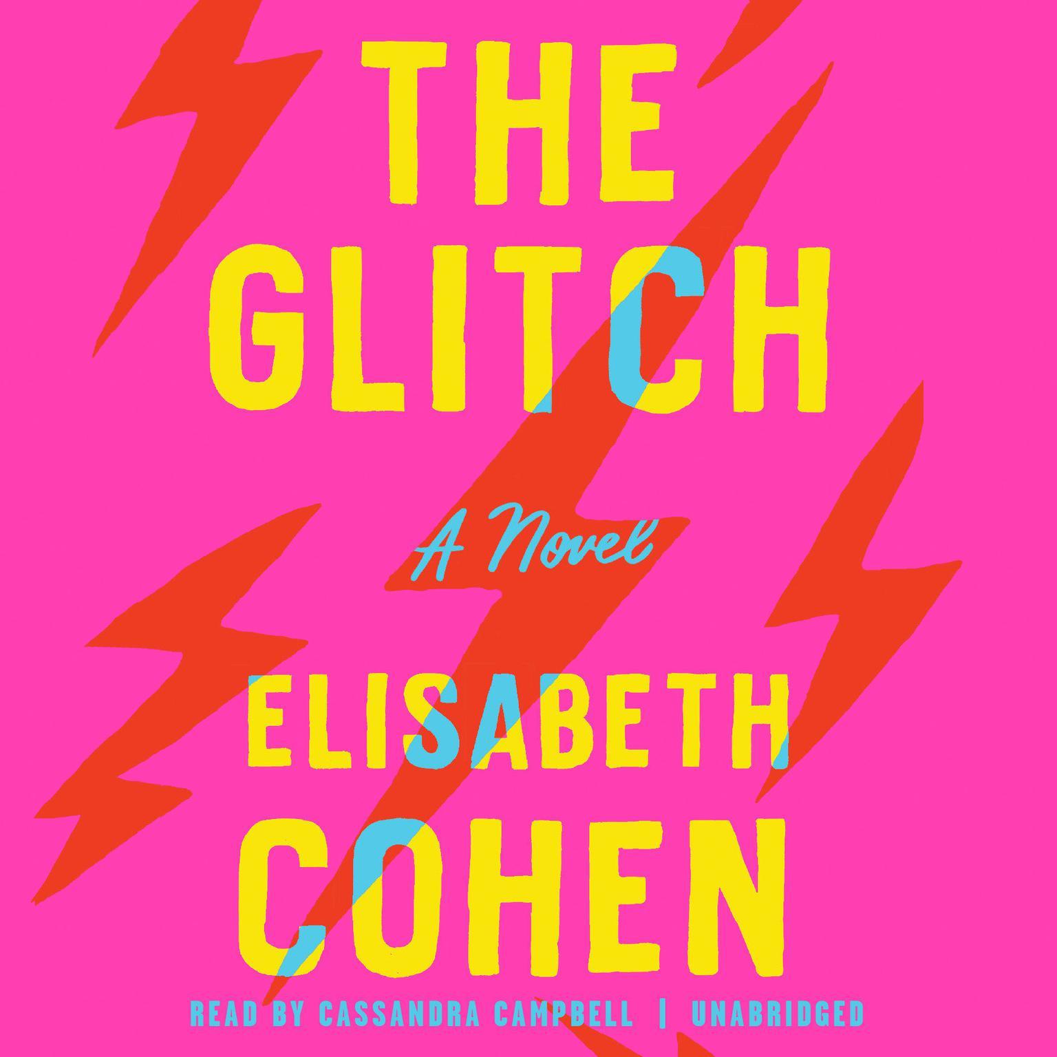 Printable The Glitch: A Novel Audiobook Cover Art