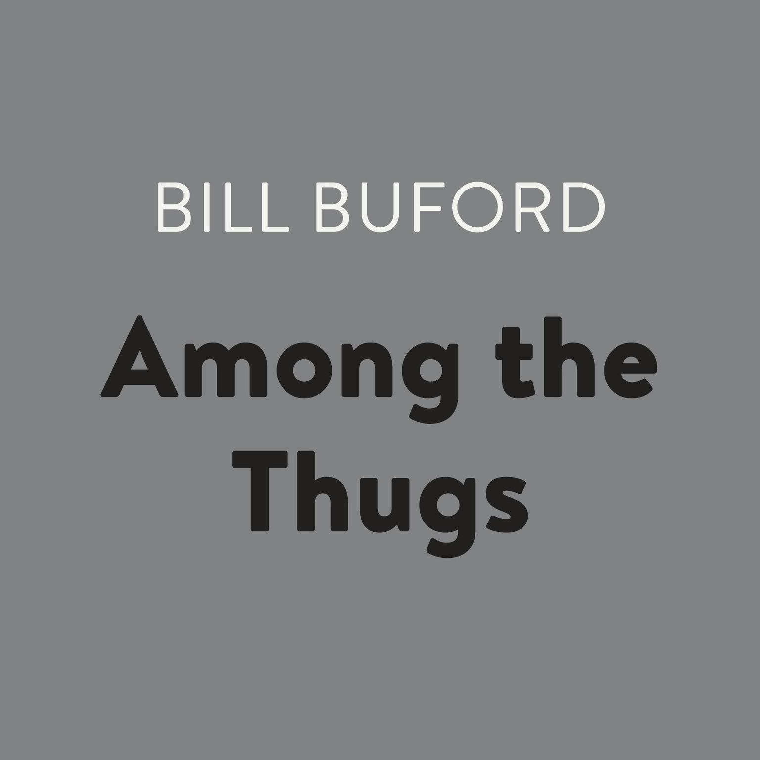 Printable Among the Thugs Audiobook Cover Art
