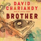 Brother: A Novel Audiobook, by David Chariandy