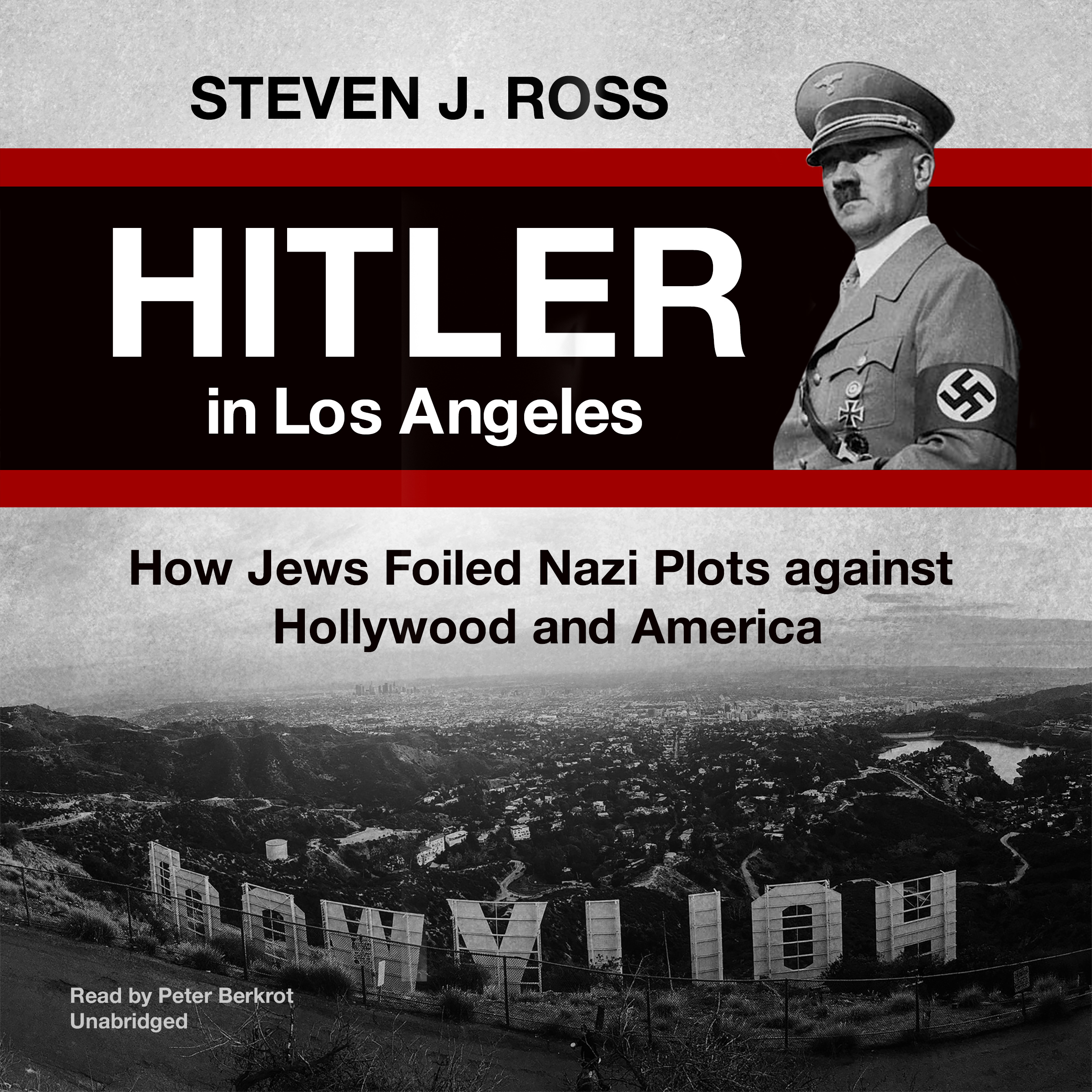 Printable Hitler in Los Angeles: How Jews Foiled Nazi Plots against Hollywood and America Audiobook Cover Art
