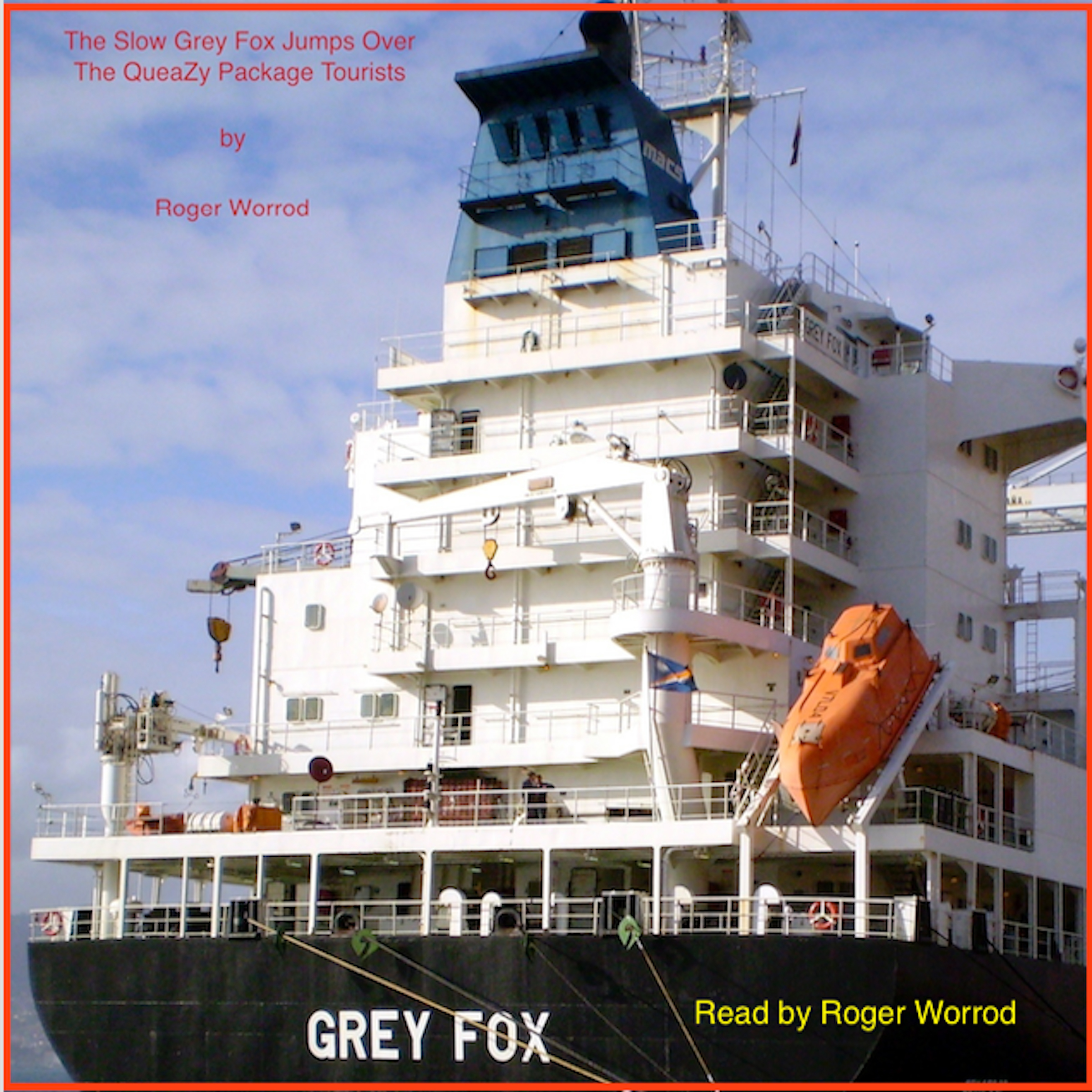 Printable The Slow 'Grey Fox' Jumps Over The QueaZy Package Tourists. Book One.: Book One Audiobook Cover Art