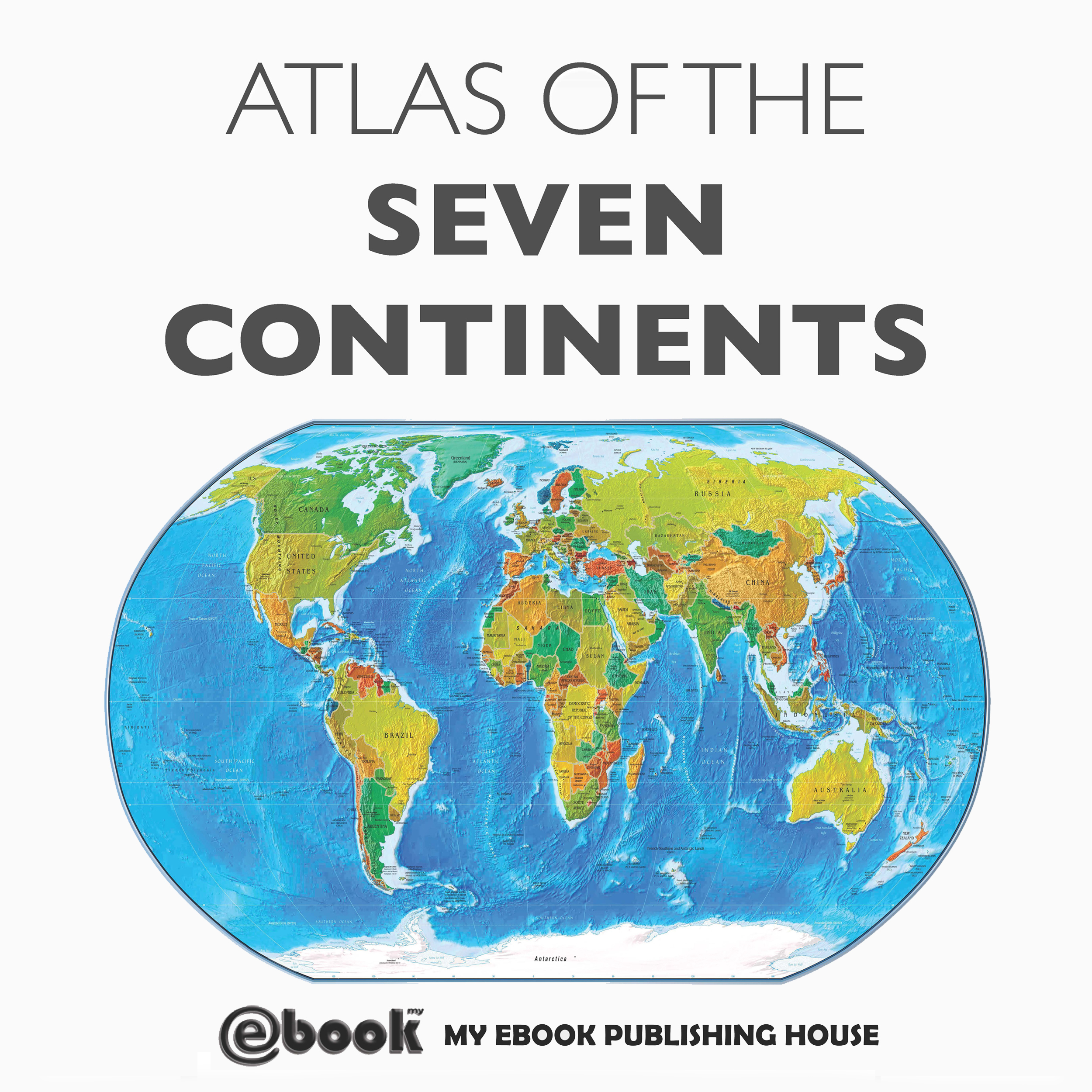 Printable Atlas of the Seven Continents Audiobook Cover Art