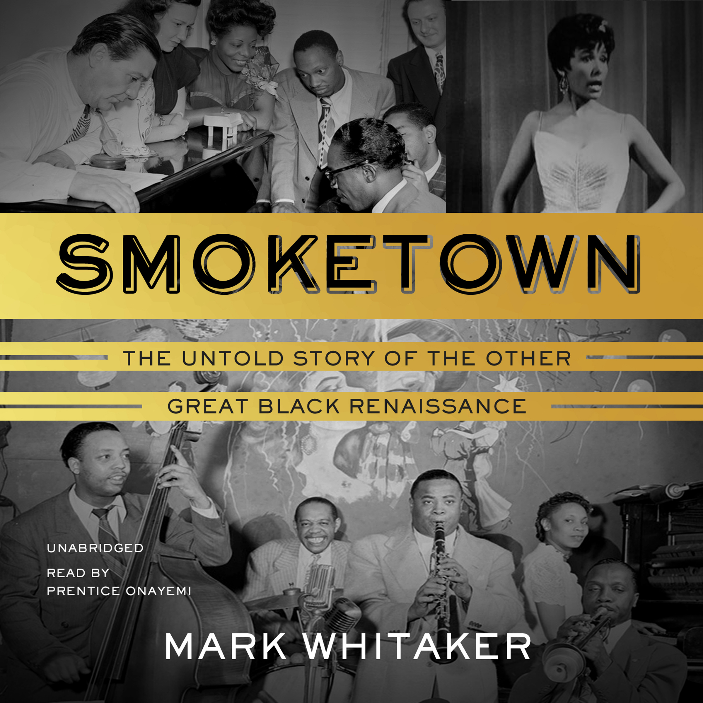 Printable Smoketown: The Untold Story of the Other Great Black Renaissance Audiobook Cover Art