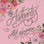The Authentics Audiobook, by Abdi Nazemian
