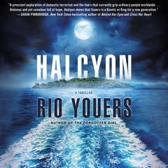 Halcyon: A Thriller Audiobook, by Rio Youers