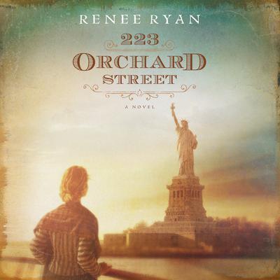 223 Orchard Street Audiobook, by Renee Ryan