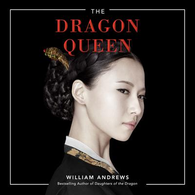 The Dragon Queen Audiobook, by William Andrews