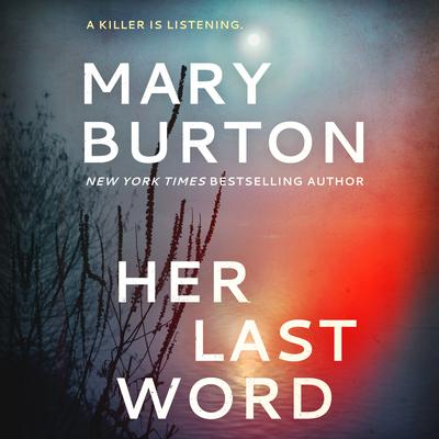 Her Last Word Audiobook, by Mary Burton