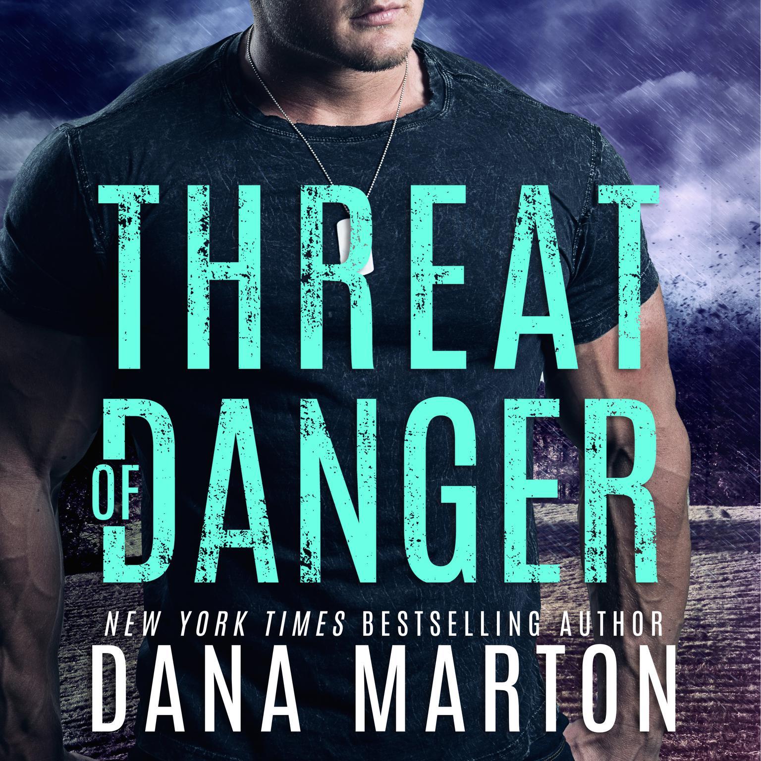 Threat of Danger Audiobook, by Dana Marton
