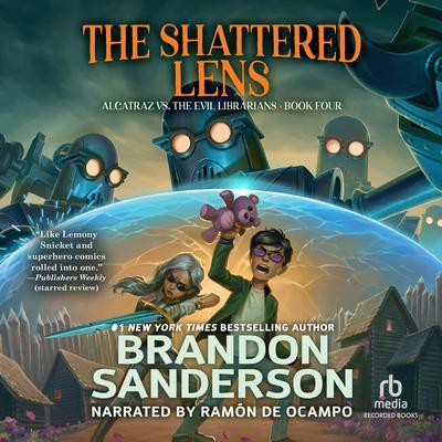 Alcatraz versus the Shattered Lens Audiobook, by Brandon Sanderson