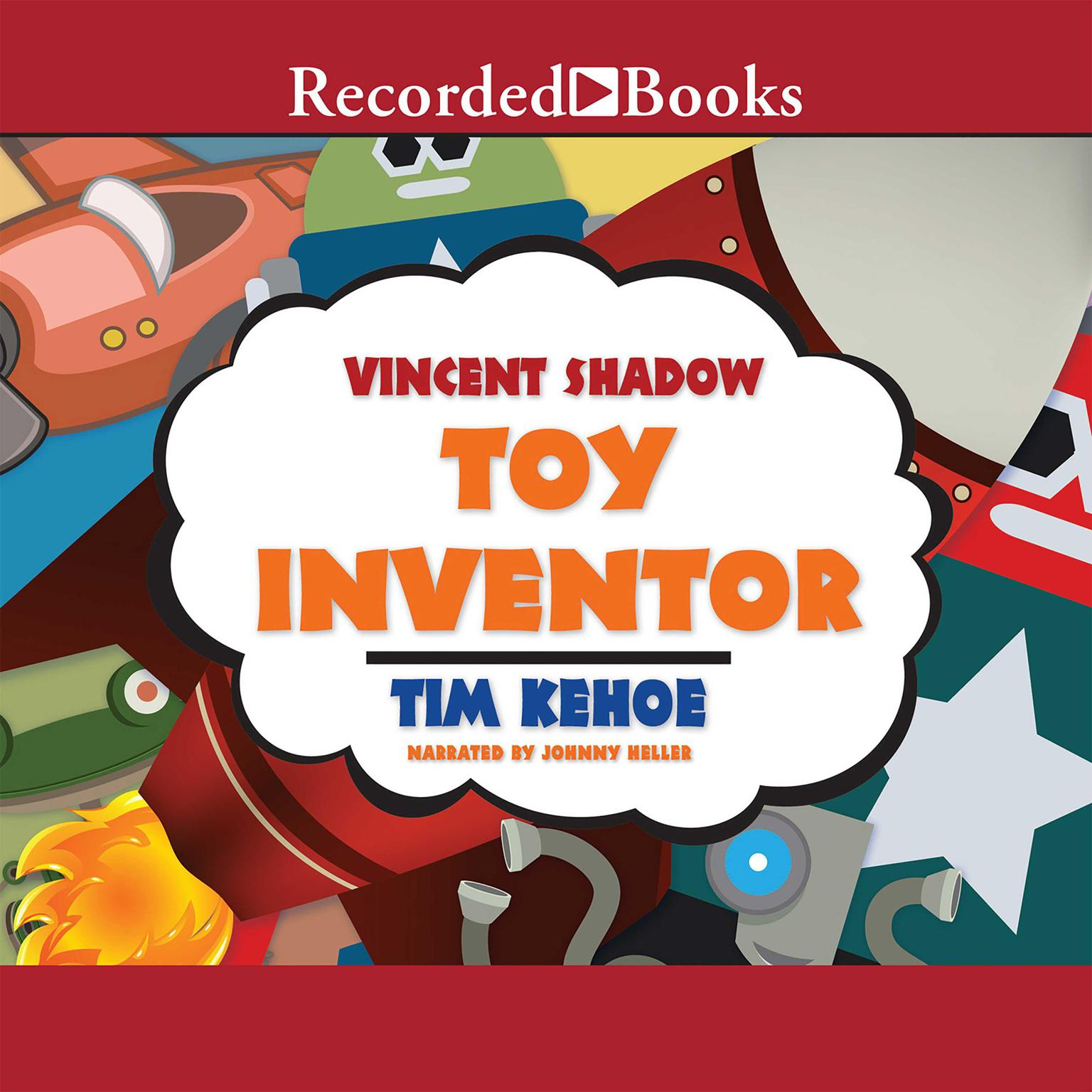 Printable Vincent Shadow: Toy Inventor Audiobook Cover Art