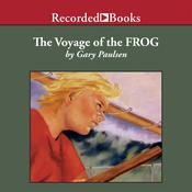 The Voyage of the Frog Audiobook, by Gary Paulsen