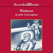 Warhorse Audiobook, by John Cunningham