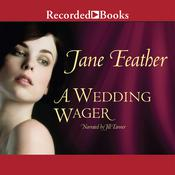 A Wedding Wager Audiobook, by Jane Feather