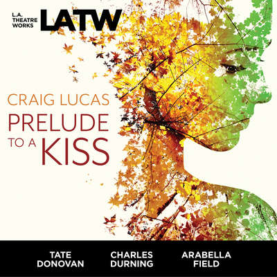 Prelude to a Kiss Audiobook, by Craig Lucas
