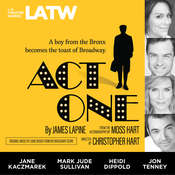 Act One: from the Autobiography by Moss Hart Audiobook, by James Lapine