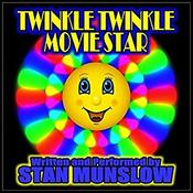 Twinkle Twinkle Movie Star Audiobook, by Stan Munslow