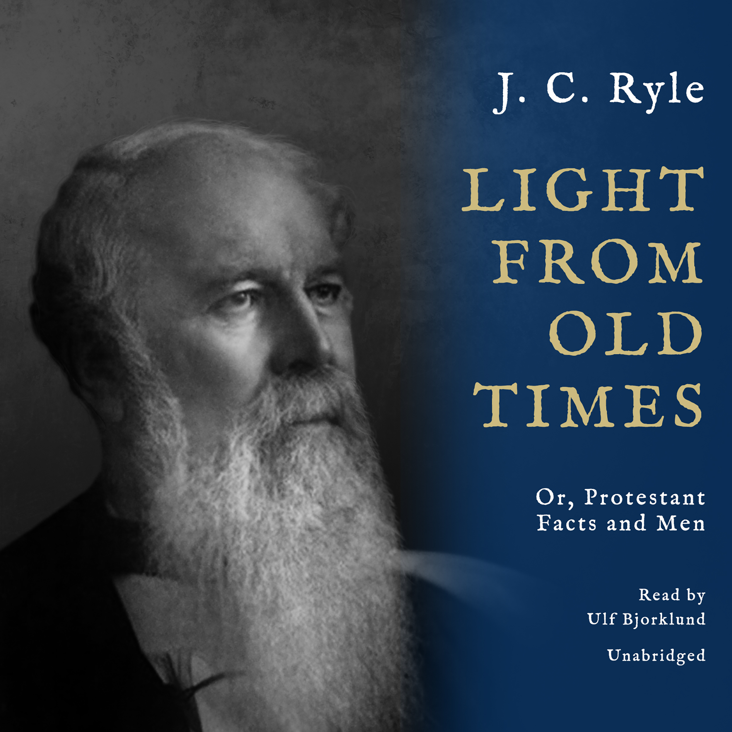 Printable Light from Old Times: Or, Protestant Facts and Men Audiobook Cover Art