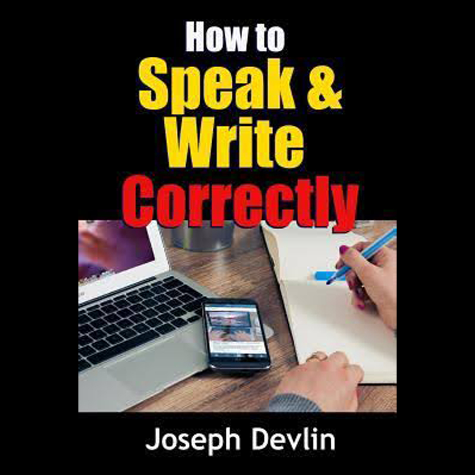 Printable How to Speak and Write Correctly Audiobook Cover Art