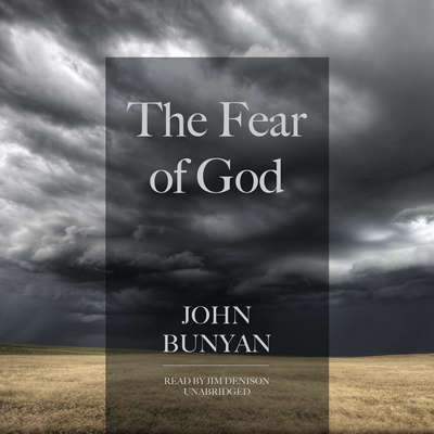 The Fear of God Audiobook, by John Bunyan