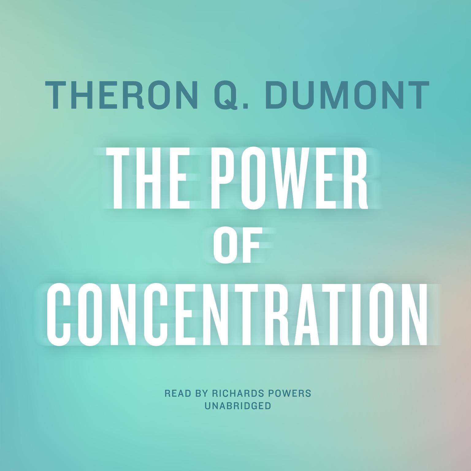 Printable The Power of Concentration Audiobook Cover Art