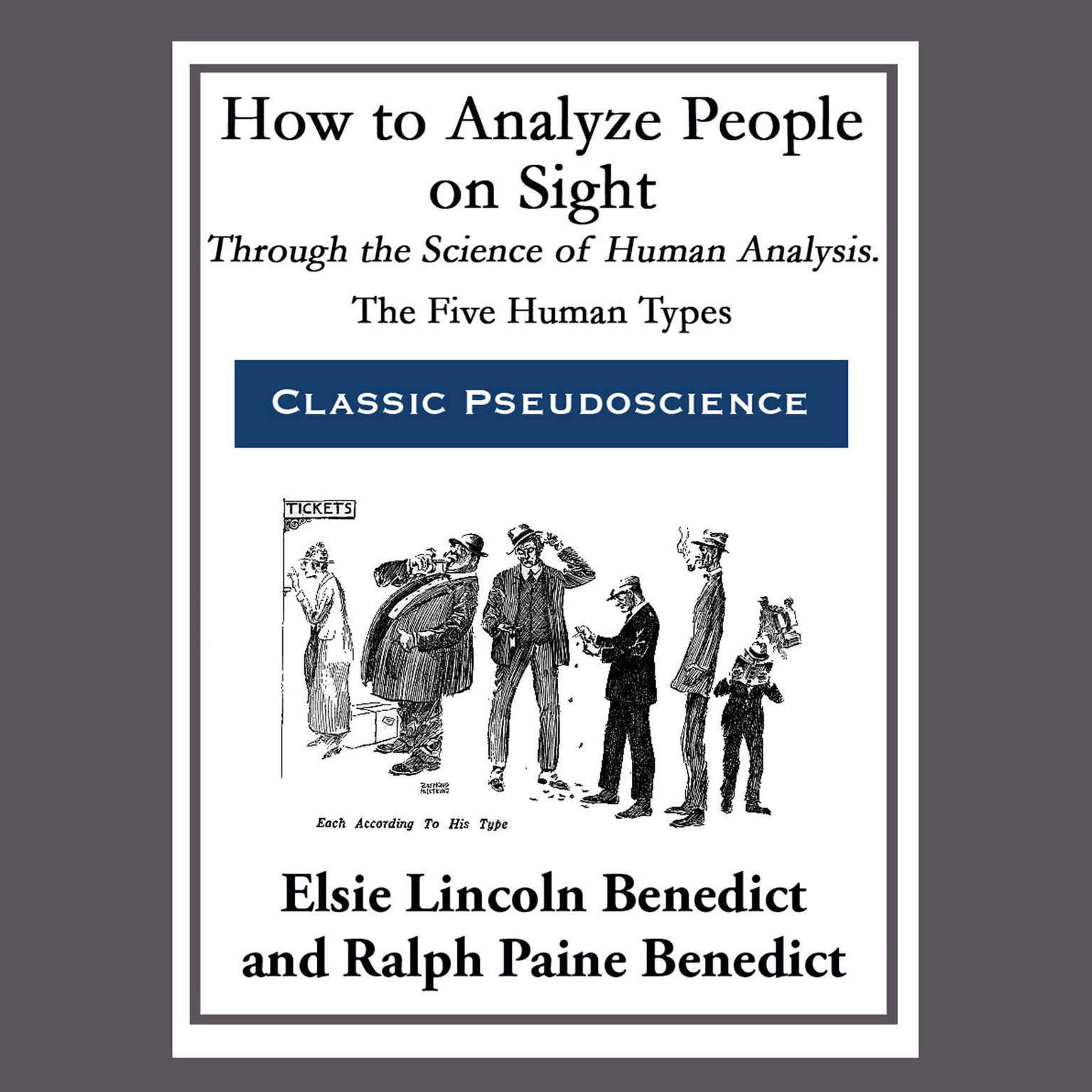 How to Analyze People on Sight through the Science of Human Analysis: The Five Human Types Audiobook, by Elsie  Lincoln Benedict