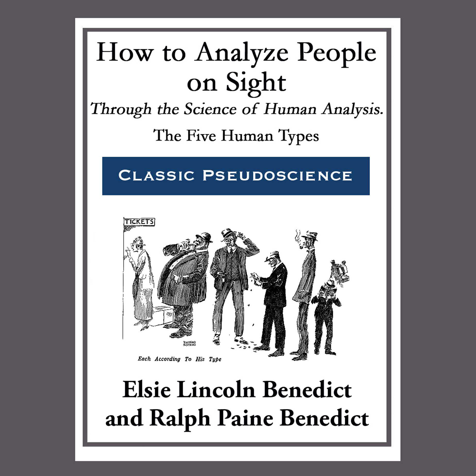 Printable How to Analyze People on Sight through the Science of Human Analysis: The Five Human Types Audiobook Cover Art
