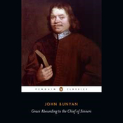 Grace Abounding to the Chief of Sinners Audiobook, by John Bunyan