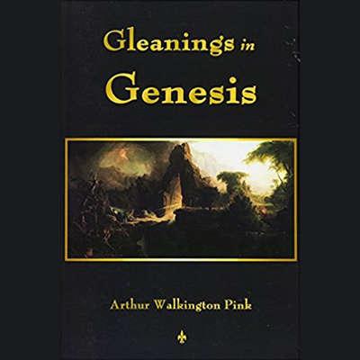 Gleanings in Genesis Audiobook, by Arthur W. Pink