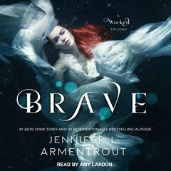 Brave Audiobook, by Jennifer L. Armentrout