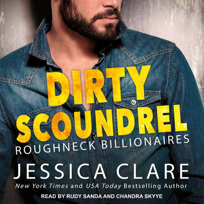 Dirty Scoundrel Audiobook, by Jessica Clare