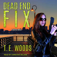 Dead End Fix Audiobook, by T. E. Woods