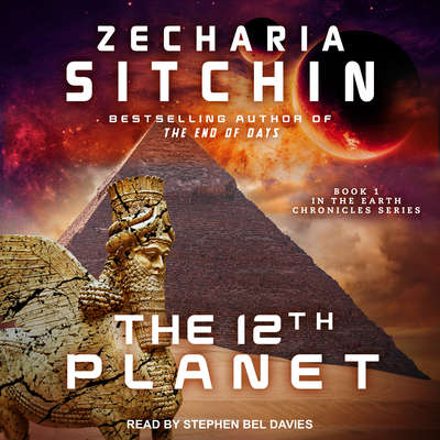 The 12th Planet Audiobook, by Zecharia Sitchin