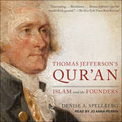 Thomas Jeffersons Quran: Islam and the Founders Audiobook, by Denise A. Spellberg