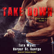 Take Down Audiobook, by Tara Wyatt, Harper St. George