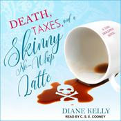 Death, Taxes, and a Skinny No-Whip Latte Audiobook, by Diane Kelly