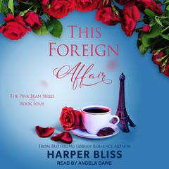 This Foreign Affair Audiobook, by Harper Bliss