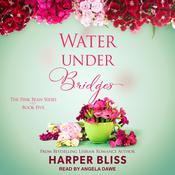 Water Under Bridges Audiobook, by Harper Bliss